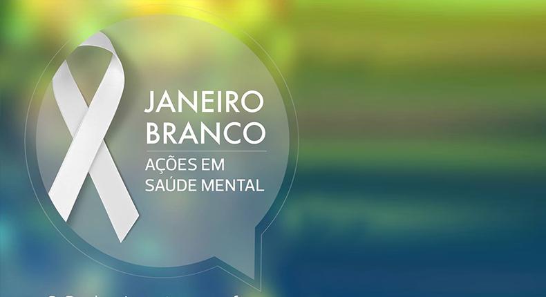 02630175e Janeiro Branco é o mês a favor da saúde mental | AMBEP